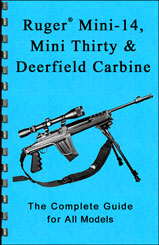Ruger Mini-14, Mini Thirty, & Deerfield Carbine GunGuide