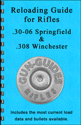 Reloading Guide for .30-06/.308 Rifles